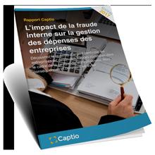L'impact de la fraude interne sur la gestion des dépenses des entreprises - Informes